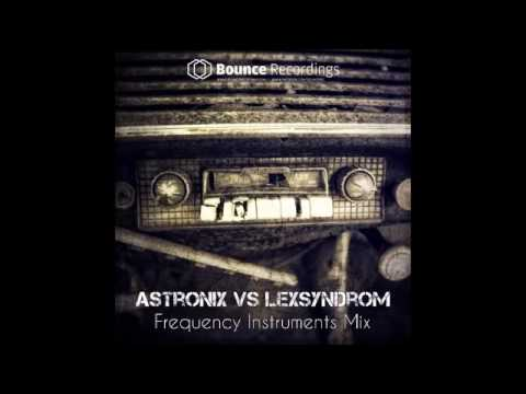 ASTRONIX & LEXSYNDROM - Frequency Instruments Mix 2016