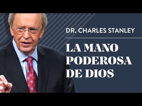 La mano poderosa de Dios – Dr. Charles Stanley