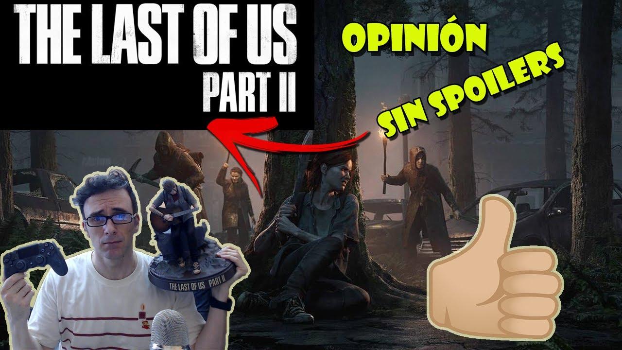 THE LAST OF US PART II  || ANÁLISIS Y OPINIÓN SIN SPOILERS || ESPAÑOL