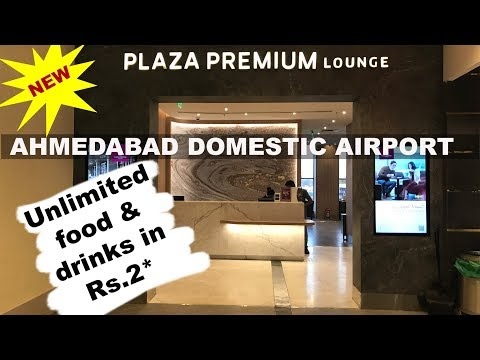 New Plaza Premium Lounge Ahmedabad Domestic Airport 2019 | MnN Channel