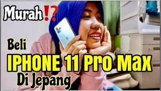 Gambar cover Beli IPHONE 11 Pro Max di Jepang    Murah??