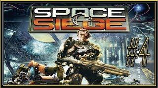 Space Siege :: PC :: Прохождение :: #4