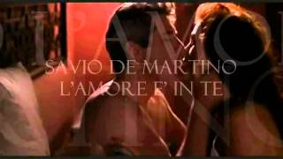Watch Savio De Martino Lamore E In Te video