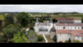Wedding Sandra & Ludovic [Extrait]