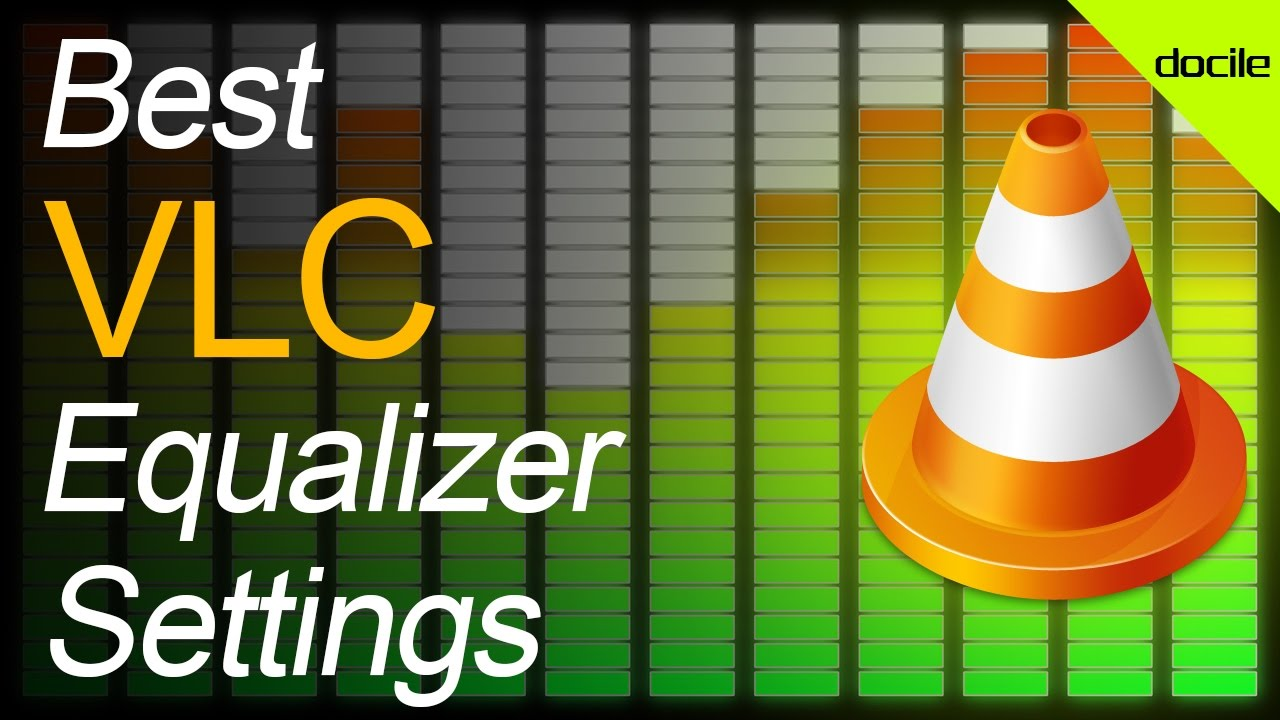 Best VLC Media Player Equalizer Settings !
