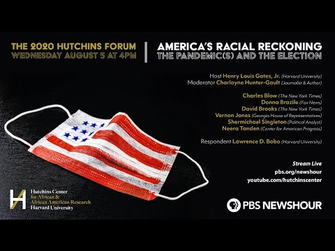 The 2020 Hutchins Forum - America's Racial Reckoning - The Pandemic(s) and the Election on YouTube