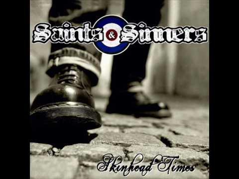 SAINTS & SINNERS - Skinhead Times 2012 [FULL ALBUM]