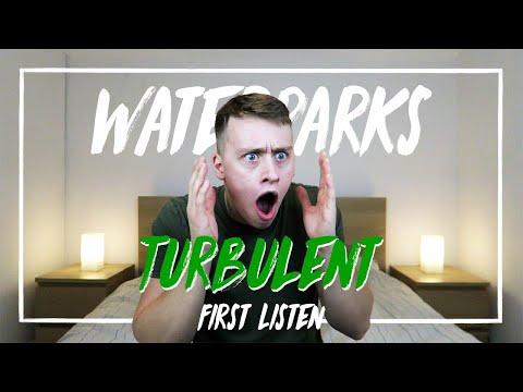 Waterparks | Turbulent (First Listen)