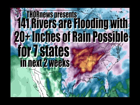 CATASTROPHIC FLOODING for 7 USA States due to 20+ inches of RAIN!