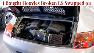 I Bought Hoovies Broken LS Swapped Porsche 911