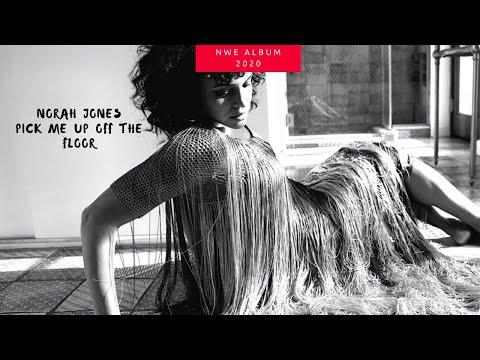 New Album - NORAH JONES , PICK ME UP OFF THE FLOOR [Tracklist] 2020