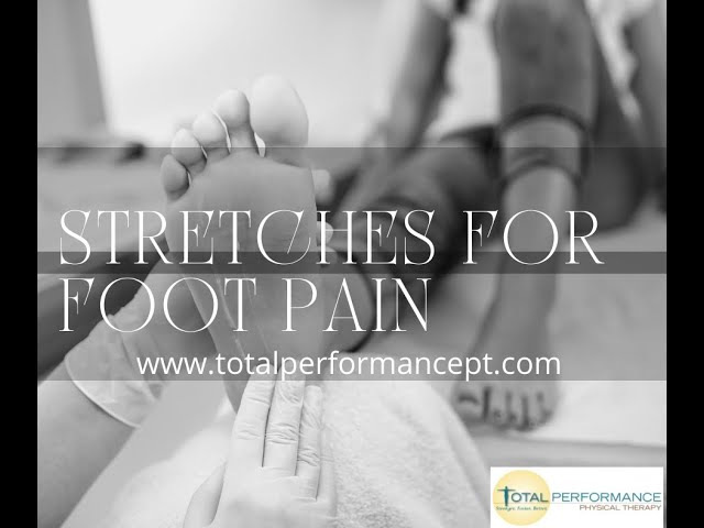 Stretches for Foot Pain