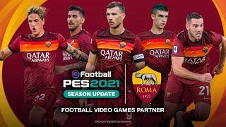 eFootball PES 2021 x AS Roma - Partnership Announcement Trailer