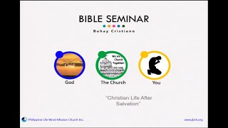 Download lagu PLWM Tagalog Grand Bible Seminar - Session 6 (Ang Buhay Pagkatapos ng Kaligtasan)