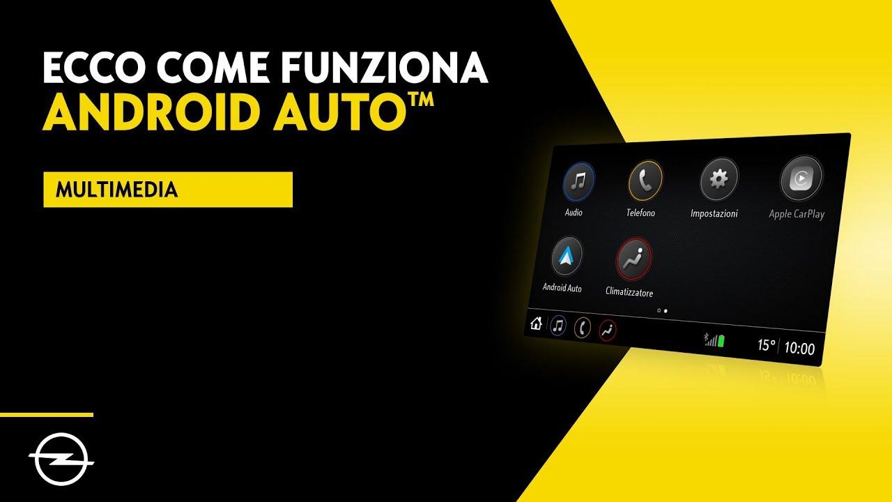 Android Auto: cos'é, come funziona, auto e autoradio ...