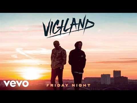Vigiland - Friday Night‬‬‬