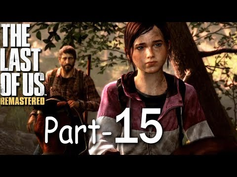 The Last of Us Remastered PS4 (Hindi) - Wish They Stay - Gameplay Walkthrough - Part 15