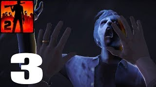 Into The Dead 2 Android Gameplay Walkthrough #3 [ Android,IOS ] H