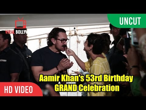 UNCUT - Aamir Khan's 53rd Birthday | GRAND Celebration | Birthday Party