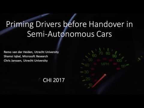 Priming Drivers before Handover in Semi-Autonomous Cars