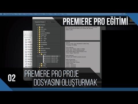 Premiere Pro Eğitimi 02 - Premiere Pro Proje Dosyasını Oluşturmak