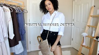 Neutral Summer Outfits | 5 Ways to Style Neutrals