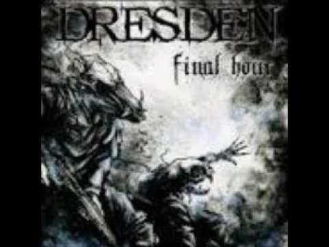 Dresden - Final Hour  (FULL ALBUM)