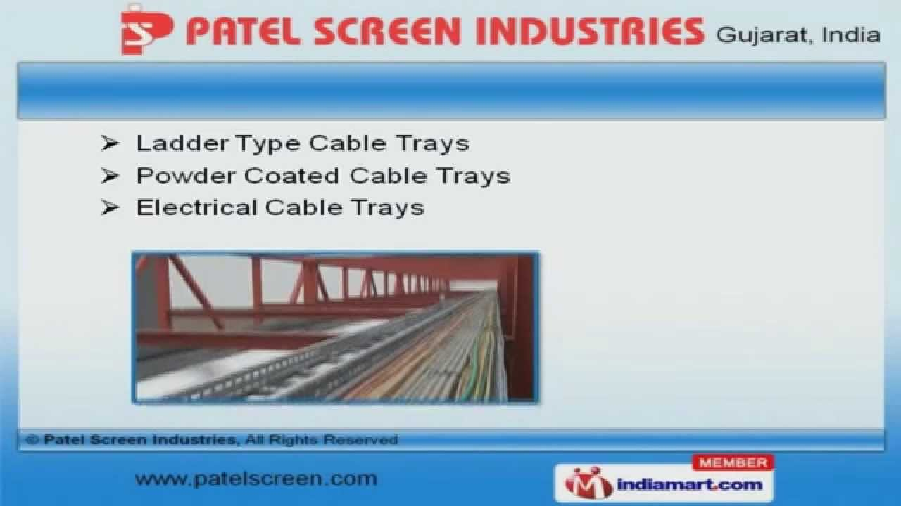 Trays & Raceways by Patel Screen Industries, Ahmedabad - YouTube