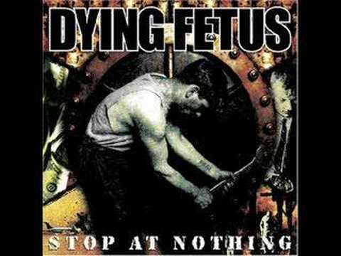 One Shot, One Kill-Dying Fetus