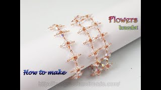 Flower chain bracelet with sparkling crystals - How to make jewelry  from copper wire 444