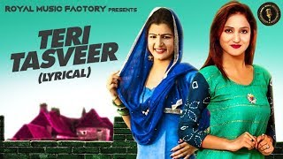 Teri Tasveer ( Lyrical ) | Aarju Dhillon, Dheeraj Chodhray | New Haryanvi Songs Haryanavi 2019 | RMF