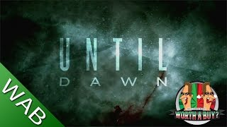 Until Dawn Review [PS4] - Worth a Buy?