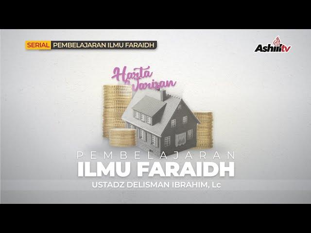 🔴 *[LIVE] Pembelajaran Ilmu Faraid (Warisan) - Ustadz Delisman Ibrahim, Lc. حفظه الله تعالــــــ*