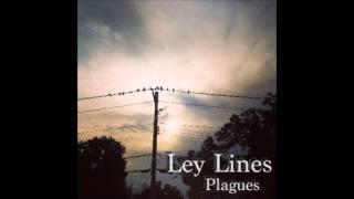 Ley Lines- Plagues