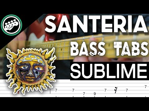 Sublime - Santeria | Bass Cover With Tabs in the Video