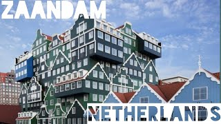 Zaandam, Netherlands (near in Amsterdam Central)