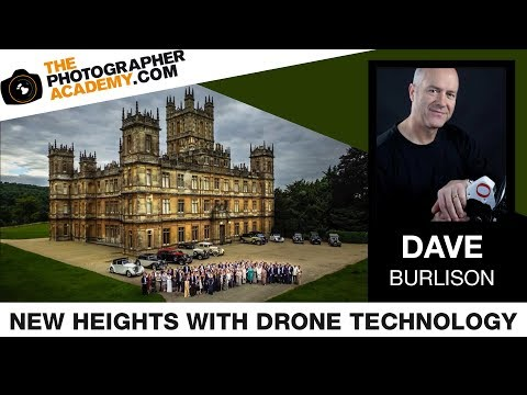ACADEMY LIVE   Dave Burlison - Taking Photography & Film to New Heights with Drone Technology