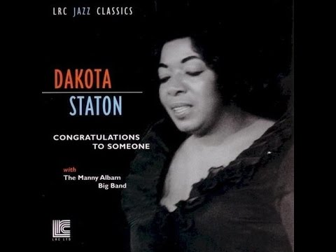 Dakota Staton - Congratulations To Someone