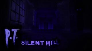 Silent Hill P.T. [ROBLOX] Part 1