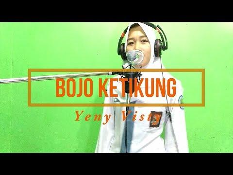 Bojo Ketikung - Koplo _Cover Yeny Visty / Nella Kharisma/Via Vallen