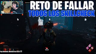 DEAD BY DAYLIGHT | EL RETO DE FALLAR TODOS LOS SKILLCHECK, PRESIONANDO ESPACIO SIN PARAR (ELBERG4S)