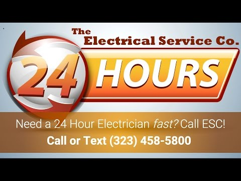 24 Hour Electrician Los Angeles - Call 323-458-5600