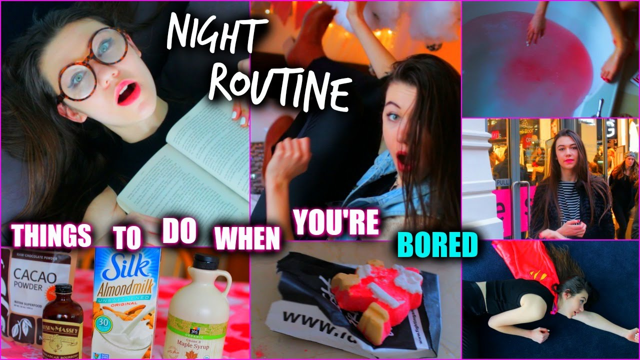 Things To Do When Bored At Home Alone At Night