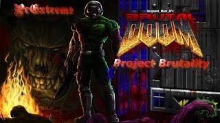 BRUTAL DOOM - Project Brutality 2.03 - Gameplay # FINAL
