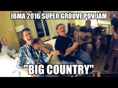Big Country - IBMA 2016 POV All Star Throwdown!!!    Vol. 2