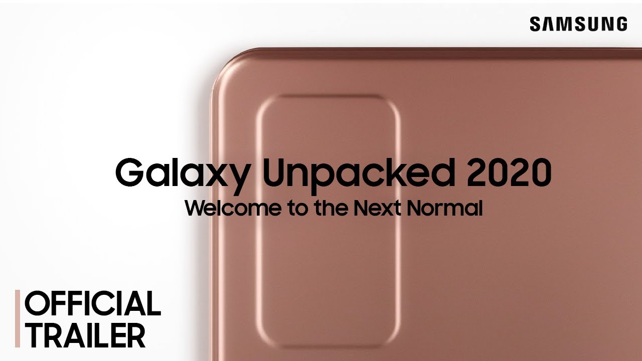 Galaxy Unpacked August 2020 : Official Trailer #2