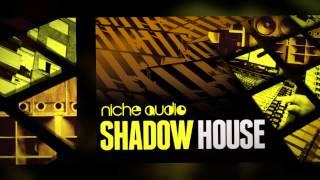 Niche Audio - Shadow House (Maschine Ableton Kits Royalty Free Samples)