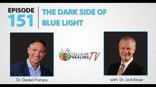 The Dark Side of Blue Light - CHTV 151