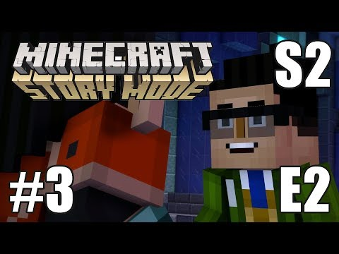Minecraft: Story Mode - S2 - Episode 2 - Ep3