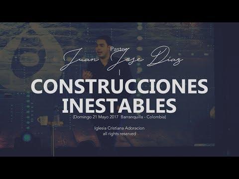 Construcciones Inestables - Pastor Juan Jose Diaz